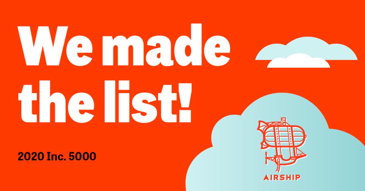 Custom software development company Airship makes the 2020 Inc. 5000 list